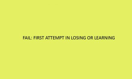 FAIL: First attempt in losing or learning