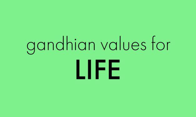 Gandhian values for Life