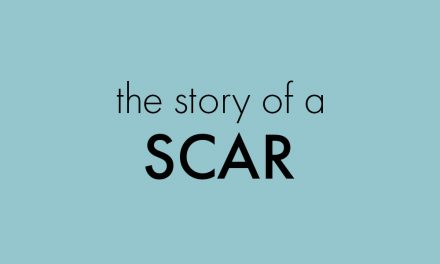 The Story of the Scar
