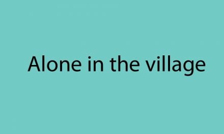 Alone in the village