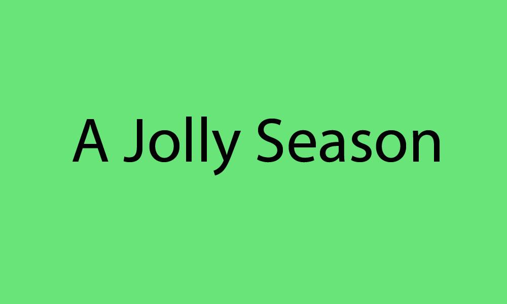 A Jolly Season