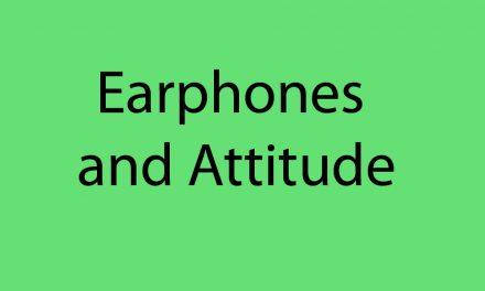 Earphones with Attitude