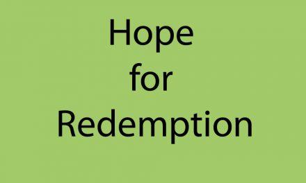 Hope for redemption