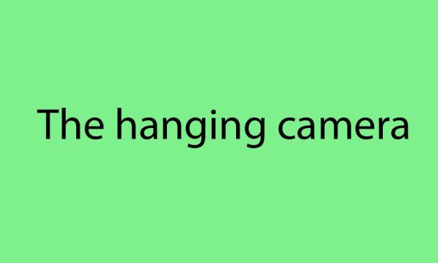 The Hanging Camera